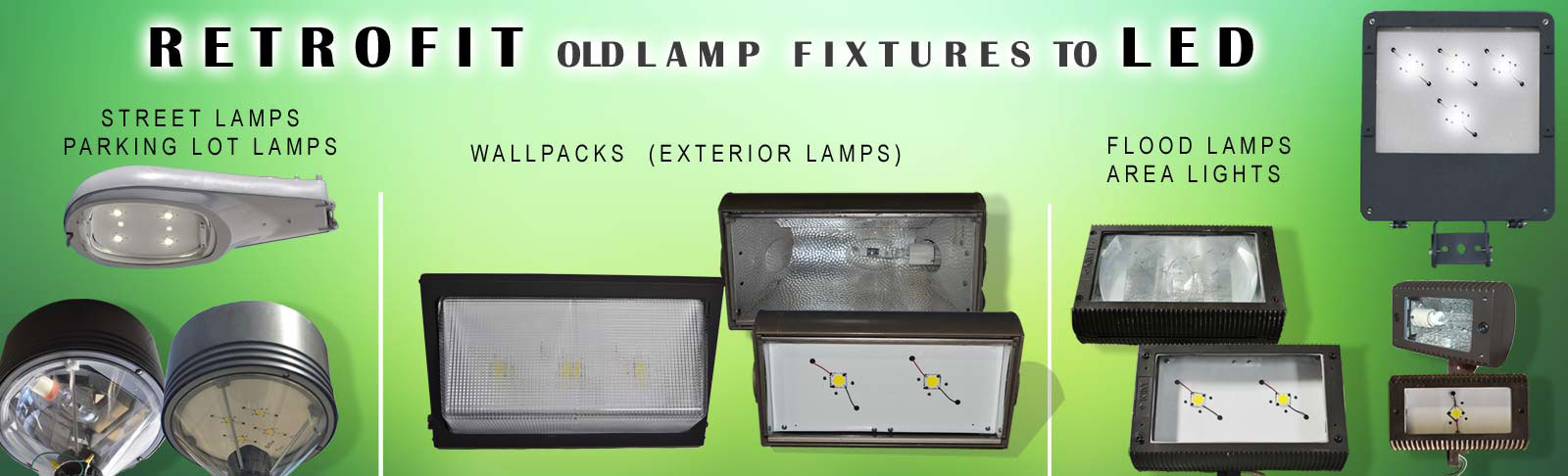 RETROFIT OLD LAMP FIXTURES WITH LEDS
